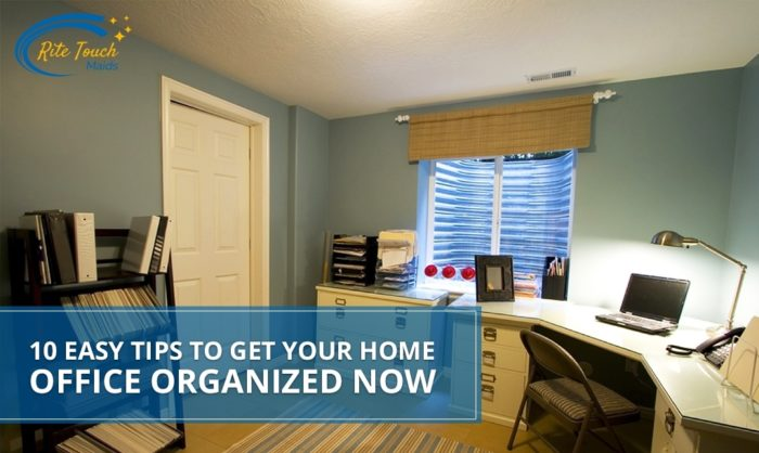 10-Easy-Tips-to-Get-Your-Home-Office-Organized-Now