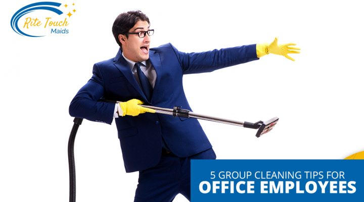 5 Group Cleaning Tips for Office Employees