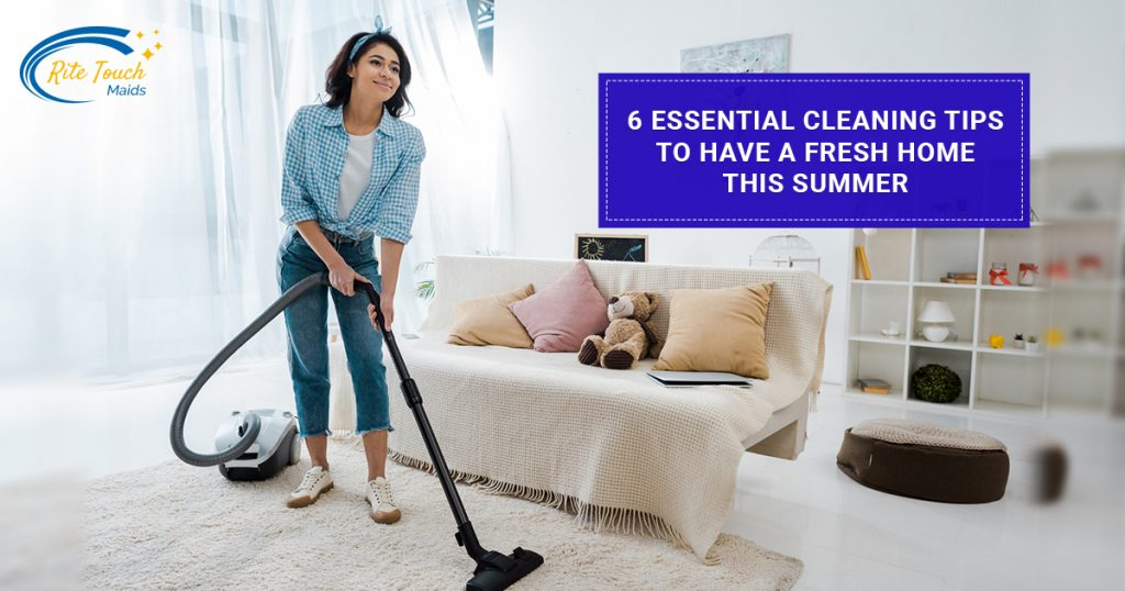 6-essential-cleaning-tips-to-have-a-fresh-home-this-summer